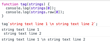 raw strings example in template strings